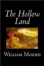 The Hollow Land by William Morris
