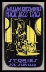 The Hot Jazz Trio by William Kotzwinkle