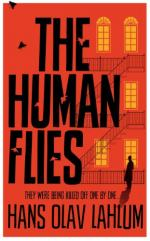The Human Flies by Hans Olav Lahlum
