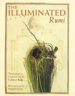 The Illuminated Rumi by Jalal ad-Din Muhammad Balkhi-Rumi