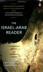 The Israel-Arab Reader: A Documentary History of the Middle East Conflict by Walter Lacquer and Barry Rubin