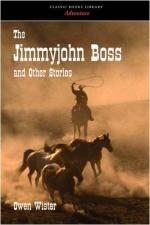The Jimmy-John Boss and Other Stories by Owen Wister