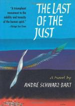 The Last of the Just by André Schwarz-Bart