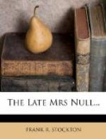 The Late Mrs. Null by Frank R. Stockton