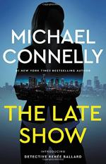 The Late Show by Connelly, Michael