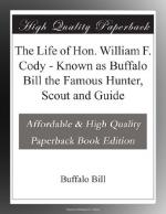 The Life of Hon. William F. Cody by Buffalo Bill