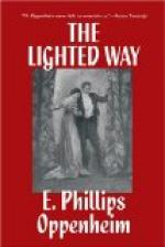 The Lighted Way by E. Phillips Oppenheim