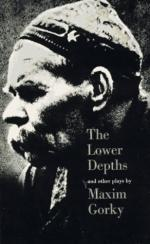 The Lower Depths by Maxim Gorky
