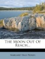 The Moon out of Reach by