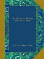 The Morals of Marcus Ordeyne : a Novel by William John Locke