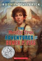 The Mostly True Adventures of Homer P. Figg by Rodman Philbrick