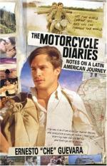 The Motorcycle Diaries: Notes on a Latin American Journey by Che Guevara