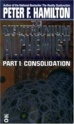 The Neutronium Alchemist Consolidation by Peter F. Hamilton