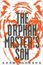 The Orphan Master's Son by Adam Johnson (writer)