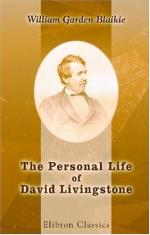 The Personal Life of David Livingstone by William Garden Blaikie
