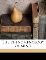 The Phenomenology of Mind by Georg Wilhelm Friedrich Hegel
