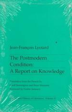 The Postmodern Condition: A Report on Knowledge by Jean-François Lyotard