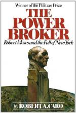 The Power Broker: Robert Moses and the Fall of New York by Robert Caro