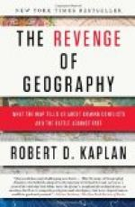 The Revenge of Geography: What the Map Tells Us About Coming Conflicts and the Battle Against Fate by Robert D. Kaplan