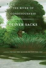 The River of Consciousness by Oliver Sacks