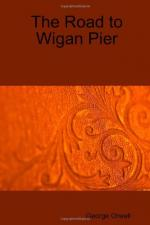 The Road to Wigan Pier by George Orwell