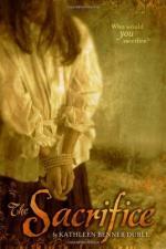 The Sacrifice by Kathleen Benner Duble