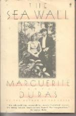 The Sea Wall and The Lover by Marguerite Duras