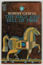 The Siege and Fall of Troy by Robert Graves