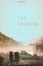 The Sojourn by Andrew Krivak