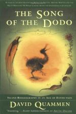 The Song of the Dodo: Island Biogeography in an Age of Extinctions by David Quammen