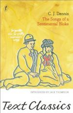 The Songs of a Sentimental Bloke by C. J. Dennis