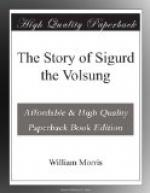 The Story of Sigurd the Volsung by William Morris