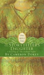 The Storytellers Daughter by Cameron Dokey