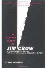 The Strange Career of Jim Crow by C. Vann Woodward