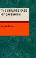 The Strange Case of Cavendish by