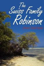 The Swiss Family Robinson by Johann Rudolf Wyss