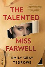 The Talented Miss Farwell by Emily Gray Tedrowe