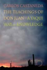 The Teachings of Don Juan: A Yaqui Way of Knowledge by Carlos Castaneda