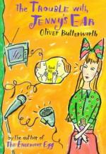 The Trouble with Jenny's Ear by Oliver Butterworth