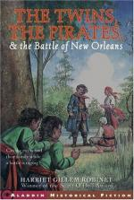 The Twins, the Pirates, and the Battle of New Orleans by Harriette Gillem Robinet