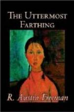 The Uttermost Farthing by R Austin Freeman
