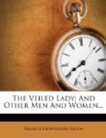The Veiled Lady and Other Men and Women by Francis Hopkinson Smith