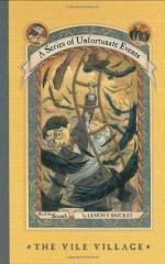 The Vile Village by Lemony Snicket