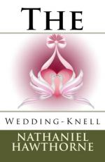 The Wedding-Knell by Nathaniel Hawthorne