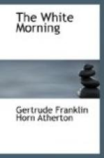 The White Morning by Gertrude Atherton