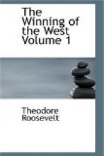 The Winning of the West, Volume 1 by Theodore Roosevelt