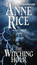 The Witching Hour: A Novel by Anne Rice
