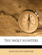 The Wolf Hunters by James Oliver Curwood