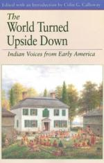 The World Turned Upside Down: Indian Voices from Early America by Colin G. Calloway