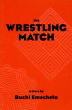 The Wrestling Match by Buchi Emecheta